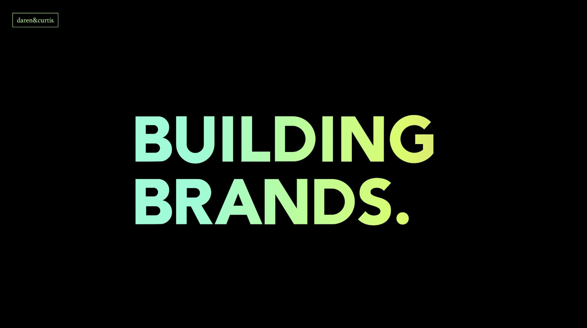 daren&curtis - BUILDING BRANDS